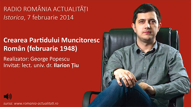 Crearea Partidului Muncitoresc Român  – februarie 1948 (Istorica, Radio România Actualități)