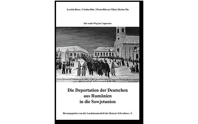 Der weite Weg ins Ungewisse. Die Deportation der Deutschen aus Rumänien in die Sowjetunion